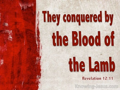Revelation 12:11 They Conquered By The Blood Of The Lamb (red)